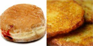 jelly donut and potato latkes
